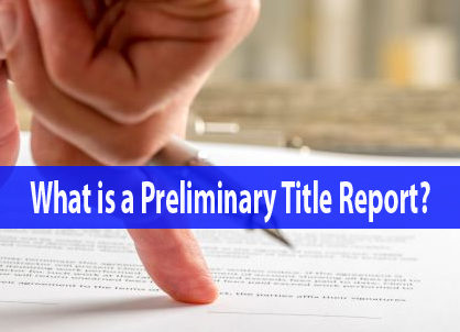 How to Read a Preliminary Title Report